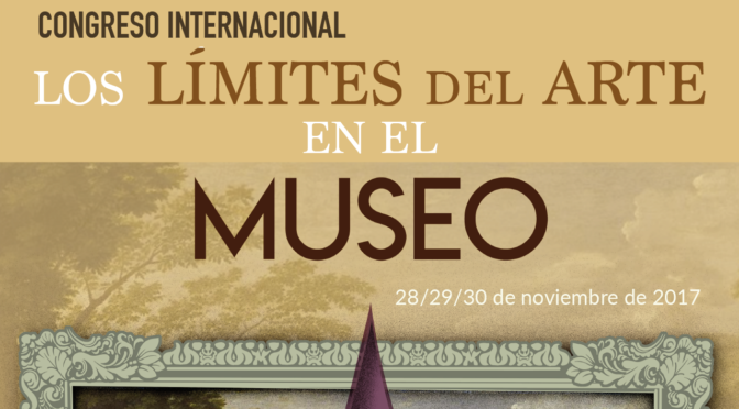 Call for papers «Los límites del arte en el Museo»