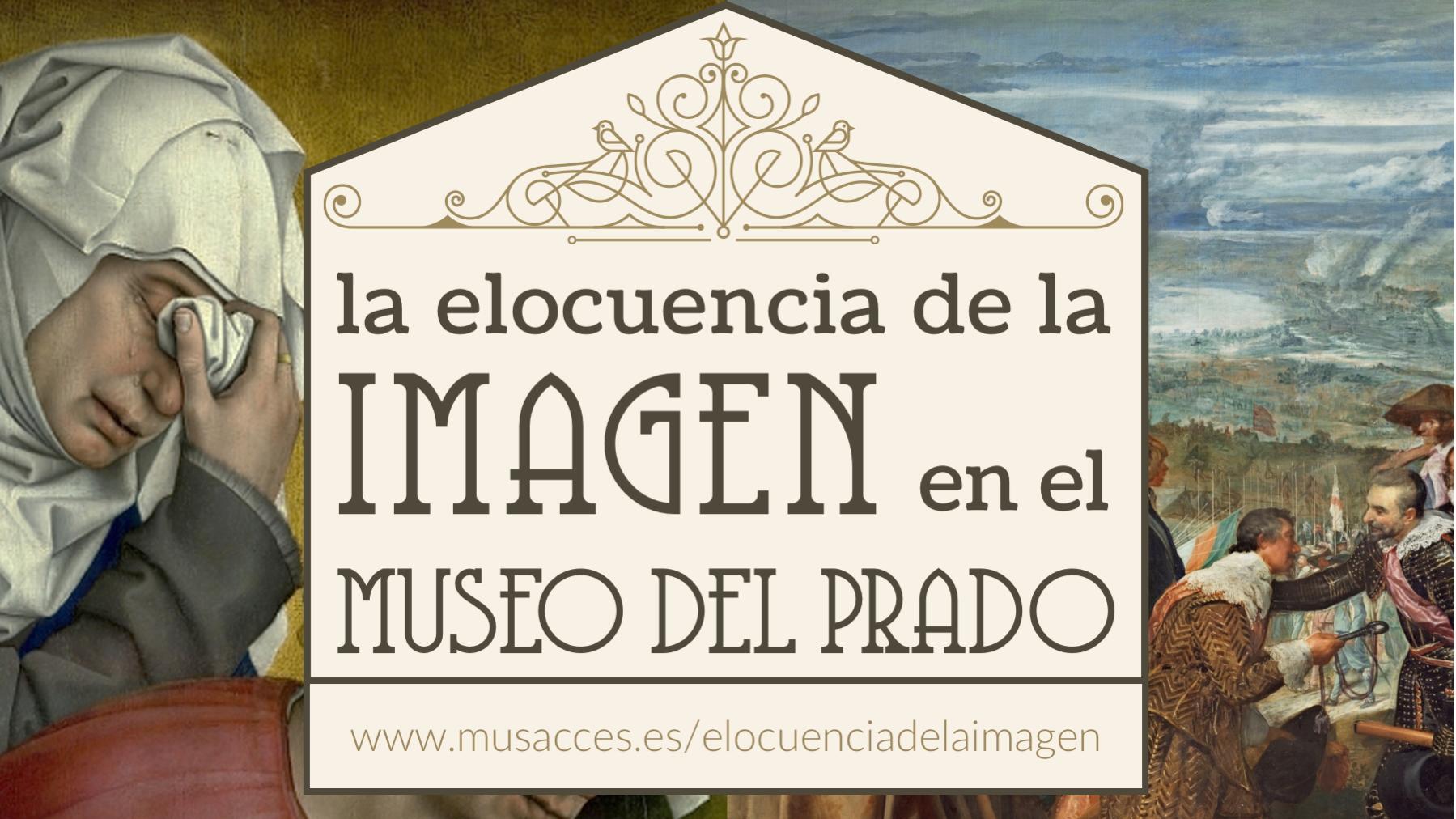 La elocuencia de la Imagen en el Museo del Prado